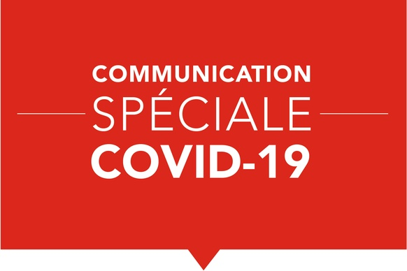 Communication spéciale COVID-19