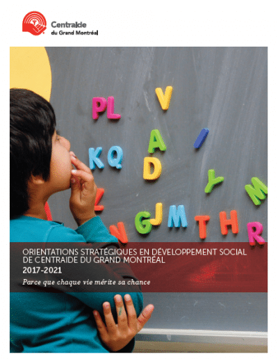Orientations stratégiques en développement social de Centraide du Grand Montréal 2017-2021